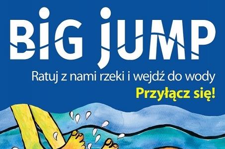 BIG JUMP 2019 - ratuj rzeki i wejdź do wody!